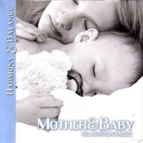 Harmony & Balance - Relaxation Music for Mother&Baby - Расслабляющая музыка для матери и ребенка
