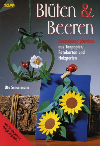 Поделки Topp-Bluten and Beeren
